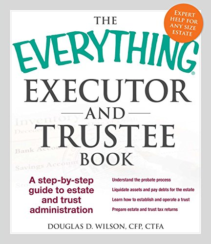 Executor and Trustee Book (The Everything)