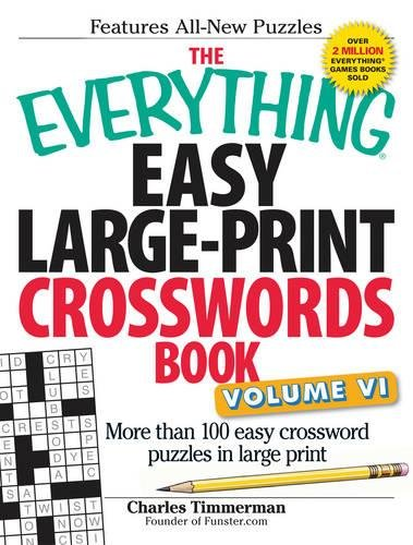 Easy Large-Print Crosswords Book, Volume VI (The Everything)
