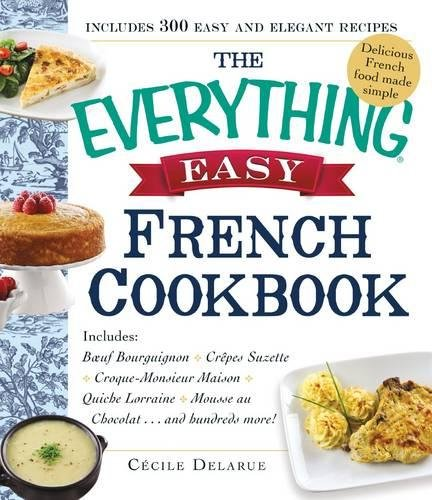 Easy French Cookbook (The Everything)