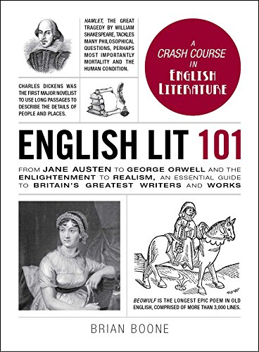 English Lit 101: From Jane Austen to George Orwell and the Enlightenment to Realism, an essential guide to Britain's greatest writers and works (Adams