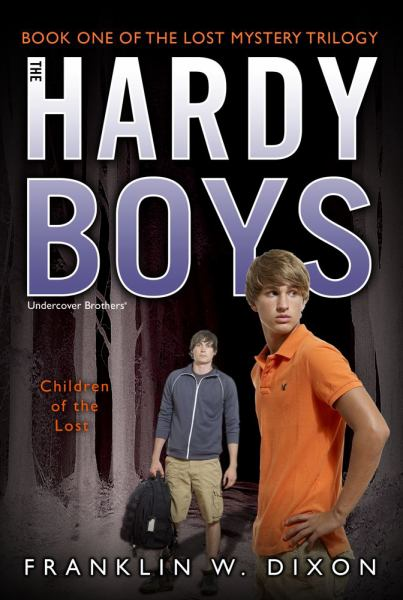 The Children of the Lost (Hardy Boys, Bk# 1)