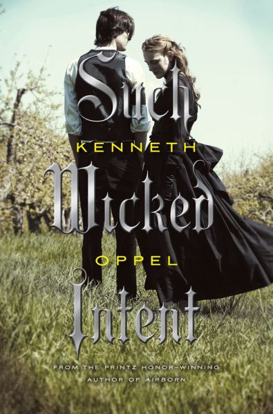 Such Wicked Intent (Apprenticeship of Victor Frankenstein, Bk. 2)