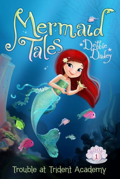 Trouble at Trident Academy  (Mermaid Tales Bk. 1)