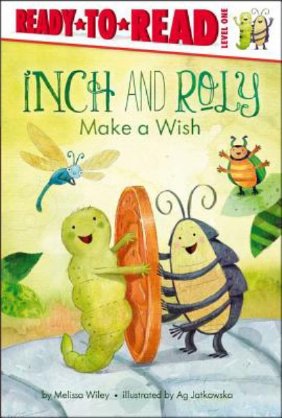 Inch and Roly Make a Wish (Ready-to-Read, Level 1)