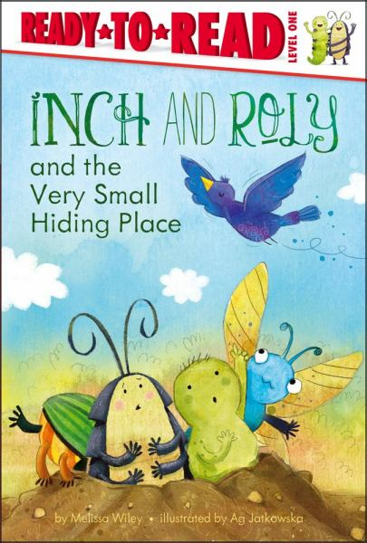 Inch and Roly and the Very Small Hiding Place (Ready-to-Reas, Level 1)