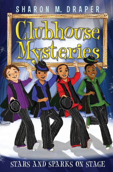 Stars and Sparks on Stage (Clubhouse Mysteries, Bk. 6)