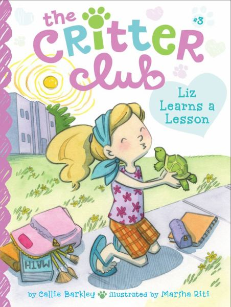 Liz Learns a Lesson (The Critter Club, Bk. 3)