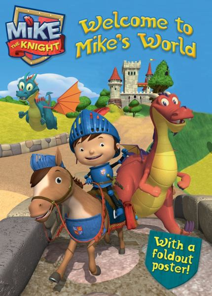 Welcome to Mike's World (Mike the Knight)