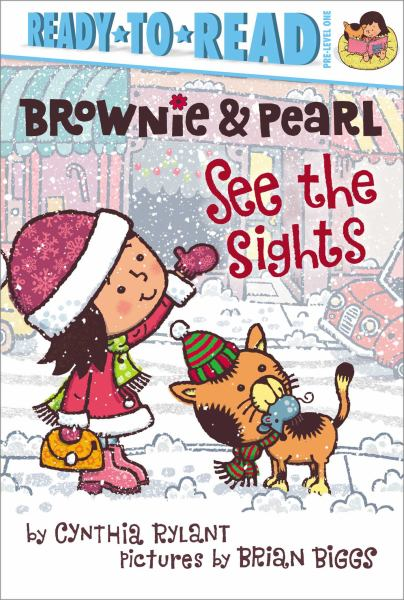 Brownie & Pearl See the Sights (Ready-to-Read, Pre-Level 1)