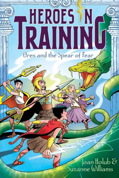 Ares and the Spear of Fear (Heroes in Training, Bk#7)