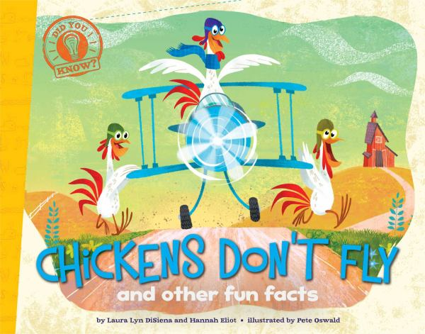 Chickens Don't Fly and Other Fun Facts (Did You Know?)