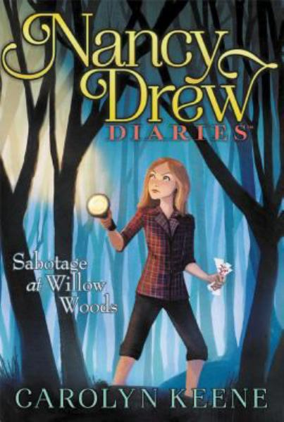 Sabotage at Willow Woods (Nancy Drew Diaries, Bk. 5)