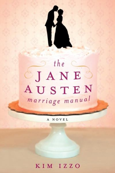 The Jane Austen Marriage Manual