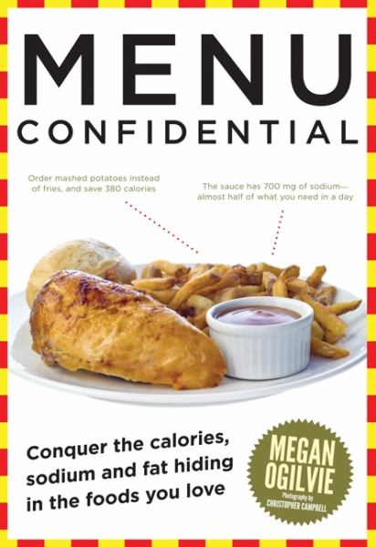 Menu Confidential: Conquer the Hidden Calories, Sodium and Fat in the Foods You Love [Paperback]