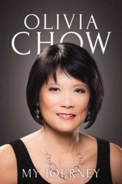 My Journey - Olivia Chow
