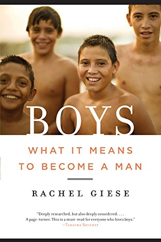 Boys: What It Means to Become a Man