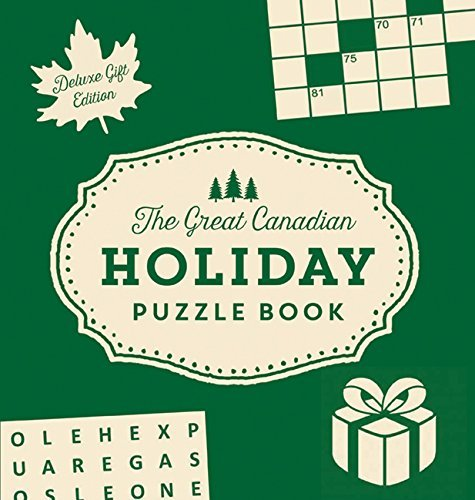 The Great Canadian Holiday Puzzle Book (Deluxe Gift Edition)