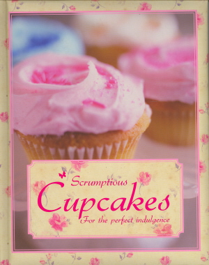 Scrumptious Cupcakes (Padded Cake Books)