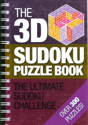 The 3D Sudoku Puzzle Book: The Ultimate Sudoku Challenge