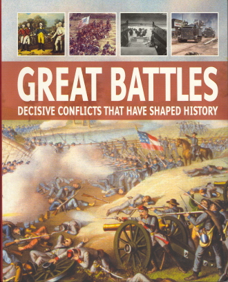 Great Battles: Decisive Conflicts that Have Shaped History (Military Pocket Guide)