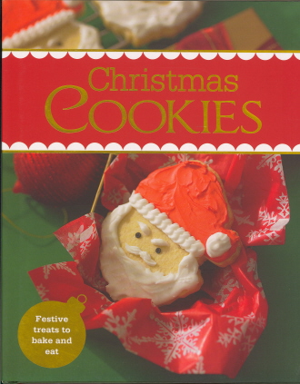 Christmas Cookies: Festive Treats to Bake and Eat