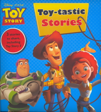 Toy-tastic Stories (Toy Story)