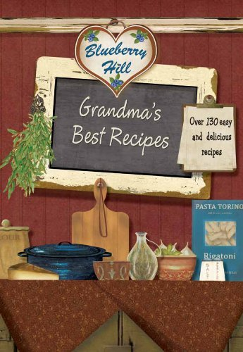 Grandma's Best Recipes (Blueberry Hill)