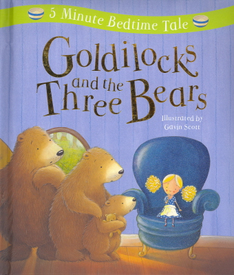 Goldilocks and the Three Bears (5 Minute Bedtime Tale)
