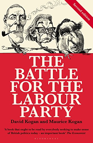 The Battle for the Labour Party (Second Edition)