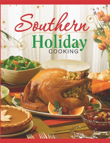 Southern Holiday Cooking