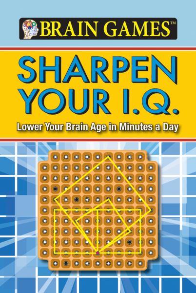Sharpen Your IQ  (Brain Games)