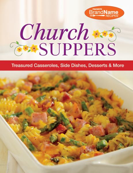 Church Suppers (Favorite Brand Name Recipes)