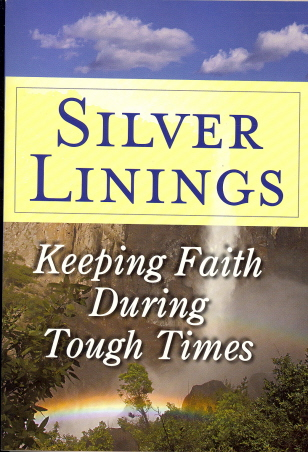 Silver Linings: Keeping Faith During Tough TImes