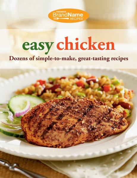 Easy Chicken (Favorite Brand Name Recipes)