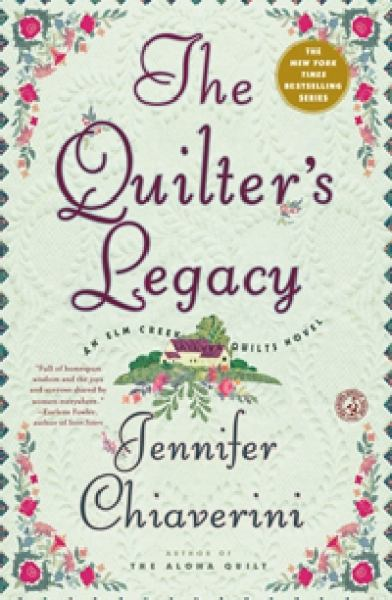 The Quilter's Legacy (Elm Creek Quilts Series)