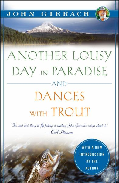 Another Lousy Day in Paradise / Dances with Trout