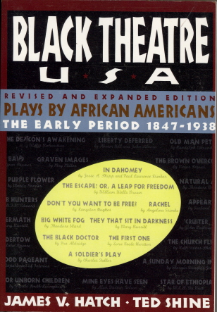 Black Theatre USA: The Early Period 1847-1938 (Revised and Expanded)