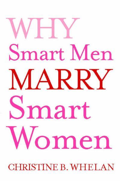 Why Smart Men Marry Smart Women