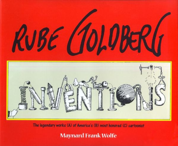 Rube Goldberg: Inventions