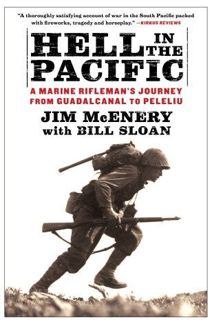 Hell in the Pacific: A Medical Reifleman's Journey from Guadalcanal to Peleliu