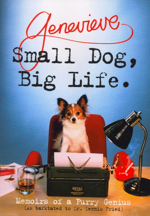 Small Dog, Big Life: Memoirs of a Furry Genius
