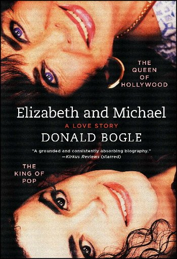 Elizabeth and Michael: The Queen of Hollywood and the King of Pop: A Love Story