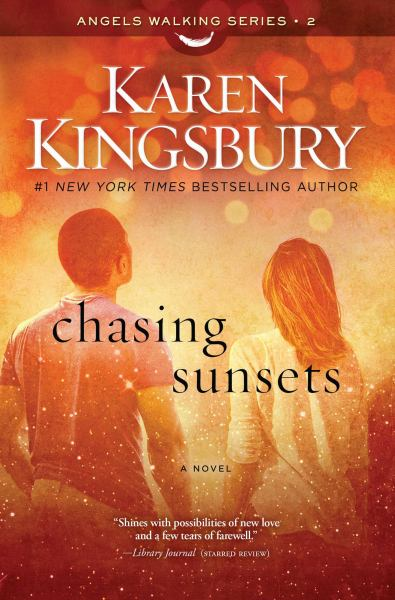 Chasing Sunsets (Angels Walking, Bk. 2)