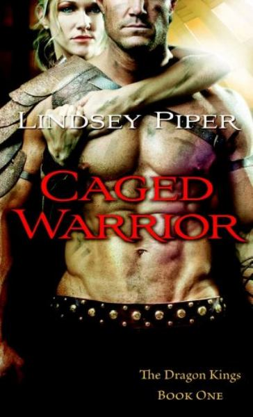 Caged Warrior (The Dragon Kings, Bk. 1)