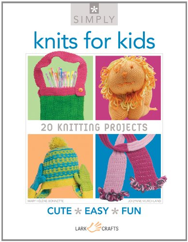 Knits for Kids: 20 Knitting Projects (Simply)