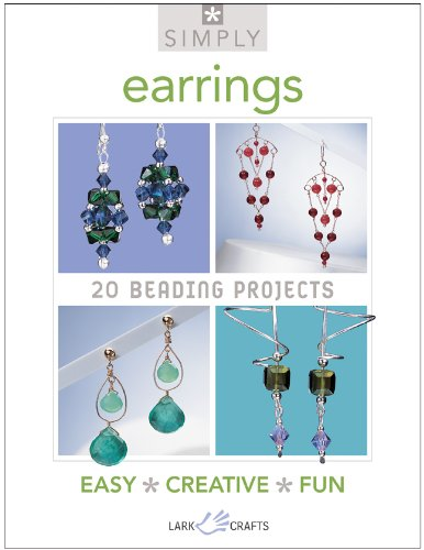Earrings: 20 Beading Projucts (Simply)