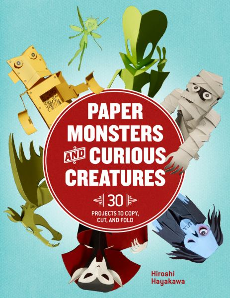Paper Monsters and Curious Creatures