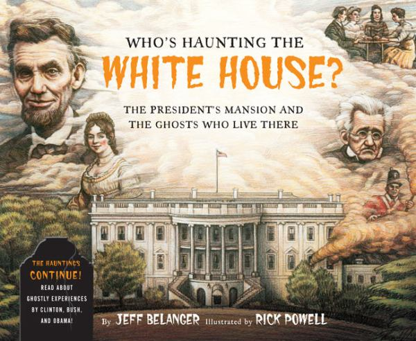 Who's Haunting the White House?