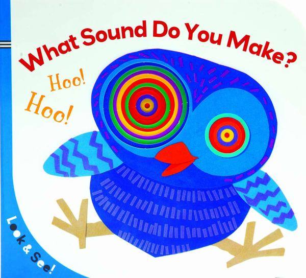What Sound Do You Make? (Look & See)