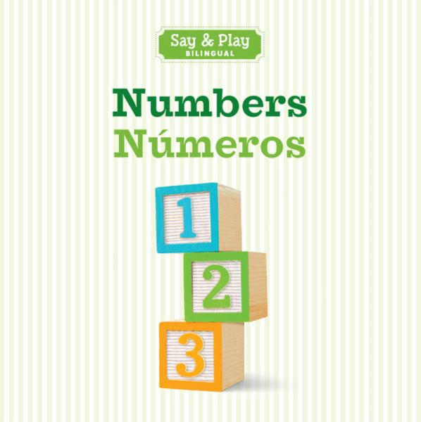 Numbers / Números (Say & Play Bilingual, English/Spanish)